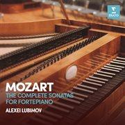 Mozart: complete sonatas for fortepiano cover image