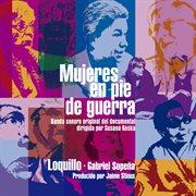 Mujeres en pie de guerra (banda sonora original) [remaster 2017]