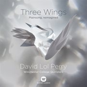 Three wings : plainsong, reimagined cover image