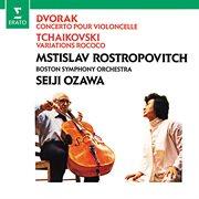 Dvorák: cello concerto - tchaikovsky: variations on a rococo theme cover image