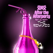 After the Afterparty [the Remixes]