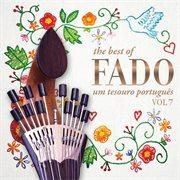The best of fado - um tesouro portugůs - vol.7 cover image