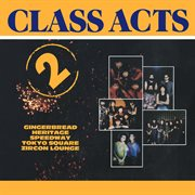 Class Acts 2 (2016 Remastered Version)