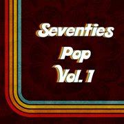 Seventies pop, vol. 1 cover image
