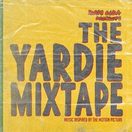 Cover image for Idris Elba Presents:  The Yardie Mixtape