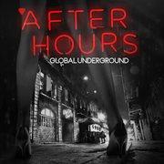 Global Underground - Afterhours