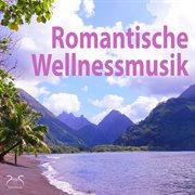Romantische wellnessmusik