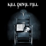 Kill devil hill (bonus tracks version). Bonus Tracks Version cover image