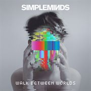 Walk between worlds cover image
