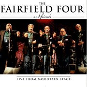 The Fairfield Four and friends : live from Mountain Stage cover image