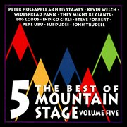 The best of mountain stage live, vol. 5 cover image