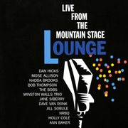 Live from the Mountain Stage Lounge cover image
