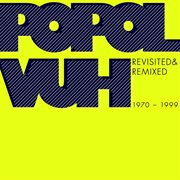 Revisited & remixed 1970-1999 cover image