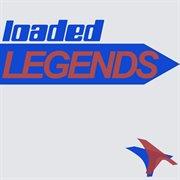 Loaded legends cover image