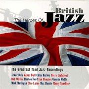 Heroes of British Jazz