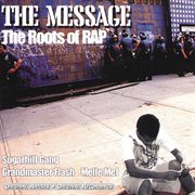 The message: the roots of rap cover image