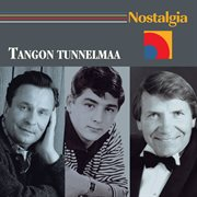 Nostalgia / Tangon Tunnelmaa