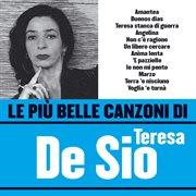 Le Pi̮ Belle Canzoni Di Teresa De Sio