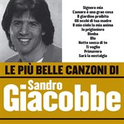 Le pi̮ belle canzoni di sandro giacobbe