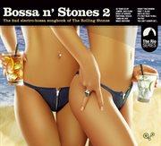 Bossa n' stones 2 cover image