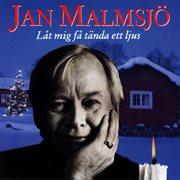Jan Malmsj̲ - L̄t Mig F̄ Tñda Ett Ljus