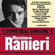 'e Cchi ̮bell' Canzone 'e Massimo Ranieri
