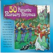 50 favorite nursery rhymes cover image