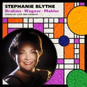 Stephanie Blythe: Brahms: Alto Rhapsody; Wagner; Mahler
