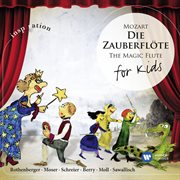 Mozart: the Magic Flute for Kids [international Version]