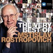The Very Best of Mstislav Rostropovich