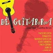 De guitarra - suena flamenco