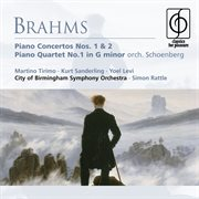 Brahms: piano concertos nos. 1 & 2 - piano quartet no. 1 in g minor cover image