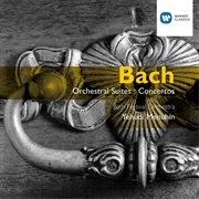 Bach: Orchestral Suites & Other Concertos