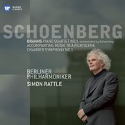 Piano quartet no. 1 / Brahms. Accompanying music to a film scene ; Chamber symphony no. 1 / Schoenberg cover image