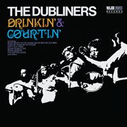 Drinkin' & courtin' [2012 - remaster] (2012 - remaster) cover image