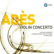Ades: Violin Concerto