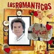 Los romanticos- raphael