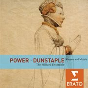 Power / dunstaple: masses and motets cover image