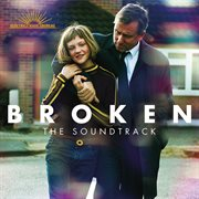 Broken (the Soundtrack)