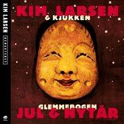 Glemmebogen Jul & Nytr̄ [remastered]