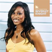 Beverley Knight - the Collection
