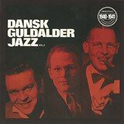 Dansk Guldalder Jazz 1940-1941 Vol. 2