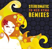 To Neo Kyma - Remixes