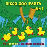 Disco Zoo Party No1 Ta Papakia Kai Alles Epityhies