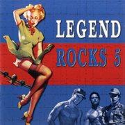 Legend Rocks 5