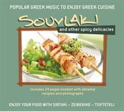 Souvlaki and other spicy delicacies cover image