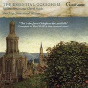 The Essential Ockeghem