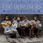 Wild rover - the best of the dubliners cover image