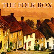 The folk box: 60 classic songs cover image