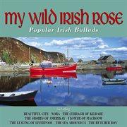 My wild irish rose cover image